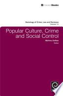 Popular Culture  Crime and Social Control