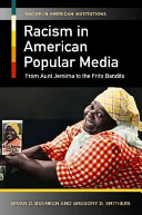Racism in American Popular Media