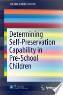 Determining Self Preservation Capability in Pre School Children