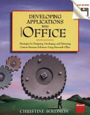 Developing Applications with Microsoft Office