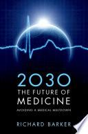 2030 The Future Of Medicine