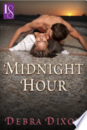 Midnight Hour (Loveswept) : nick devereaux gets a glimpse of midnight mercy...
