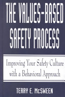 The Values Based Safety Process