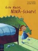 Gute Nacht, Nina-Schatz!