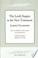 The Lord s Supper in the New Testament
