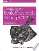 Designing for Scalability with Erlang OTP