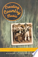 Creating Country Music