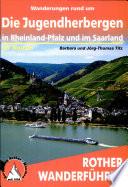Wanderungen rund um die Jugendherbergen in Rheinland Pfalz und im Saarland