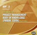 A Guide to the Project Management Body of Knowledge Providing The Fundamentals Of Project Management As