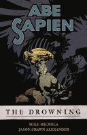 Abe Sapien Volume 1  The Drowning