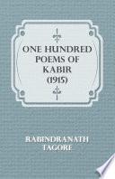One Hundred Poems of Kabir  1915