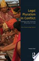 Legal Pluralism in Conflict