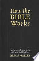 How the Bible Works