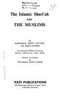 The Islamic Shari  ah and the Muslims