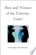 Men And Women Of The Universe Unite