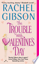 The Trouble With Valentine s Day