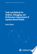 Tools and Methods for Analysis, Debugging, and Performance Improvement of Equation-Based Models