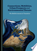 Connections Mobilities Urban Prospects And Environmental Threats