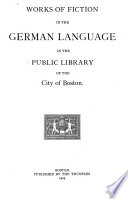 Works of Fiction in the German Language in the Public Library of the City of Boston