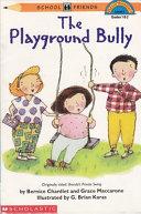 The Playground Bully