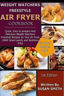 Weight Watchers Freestyle Air Fryer Cookbook