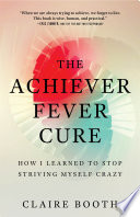 The Achiever Fever Cure Pdf/ePub eBook