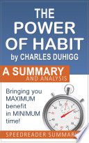 The Power Of Habit By Charles Duhigg A Summary And Analysis