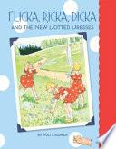 Flicka  Ricka  Dicka and the New Dotted Dresses