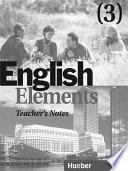 English Elements 3 Teacher S Notes