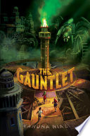 The Gauntlet : into a mechanical board game called the...