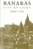 Banaras  City Of Light : notable book about this greatest of indian pilgrimage...