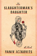 The Slaughterman's Daughter: A Novel