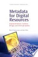 Metadata for Digital Resources