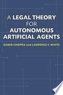 A Legal Theory for Autonomous Artificial Agents