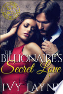 The Billionaire S Secret Love