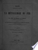 Trait Th Orique Et Pratique De La M Tallurgie Du Fer Etc