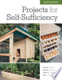 Step by Step Projects for Self Sufficiency