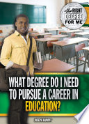 What Degree Do I Need to Pursue a Career in Education
