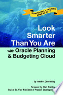 Look Smarter Than You Are With Oracle Planning And Budgeting Cloud