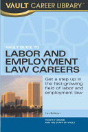 Vault Guide to Labor   Employment Law Careers
