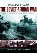 The Soviet Afghan War