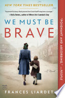 We Must Be Brave Book PDF