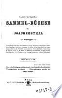 Literarische Sammelbüchse für Joachimsthal mit Beiträgen von Julius Berg, Emil Claar etc. (Hrsg. von Alfred Klar und anderen)