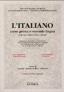 L italiano come prima o seconda lingua  Esercizi  testi di verifica  soluzioni