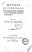 Oeuvres de Condillac, revues, corrigées par l'auteur, imprimées sur ses manuscrits autographes, et augmentées de La langue des calculs, ouvrage posthume