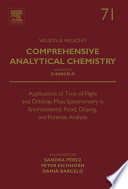 Applications of Time of Flight and Orbitrap Mass Spectrometry in Environmental  Food  Doping  and Forensic Analysis
