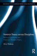 Feminist Community and American Women s Poetry  Feminist Theory Across Disciplines