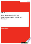 Kann direkte Demokratie zur Demokratisierung der Demokratie beitragen?