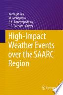 High Impact Weather Events Over The Saarc Region book