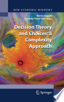 Decision Theory And Choices A Complexity Approach book